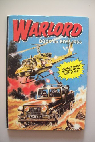 Warlord Book for Boys 1986 (Annual): D C Thomson