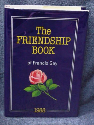 friendship book of francis gay