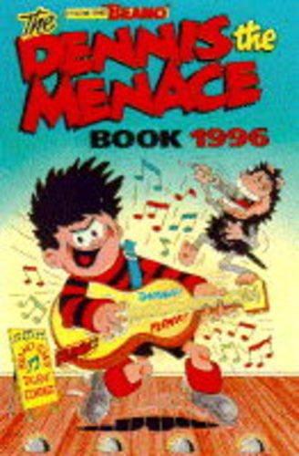 The Dennis The Menace Annual 1996: D. C. Thomson