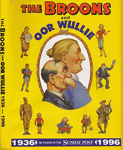 9780851166339: Broons and Oor Wullie 60 Years In the Sunday Post 1936-1996 (v. 1)