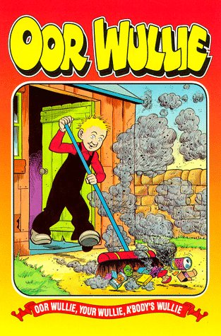 Oor Wullie : Cover Picture : Wullie Sweeping the Back Porch