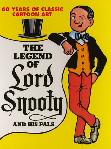 9780851166919: The Legend of Lord Snooty and His Pals