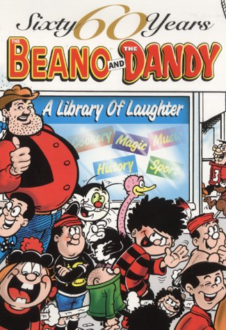 9780851167268: The Beano and The Dandy - A Library of Laughter (60 Sixty Years Series)