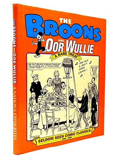 The Broons and Oor Wullie: A Rare Treat (Seldom Seen Comic Classics 1936 - 1969) (v. 6): Dudley D. ...