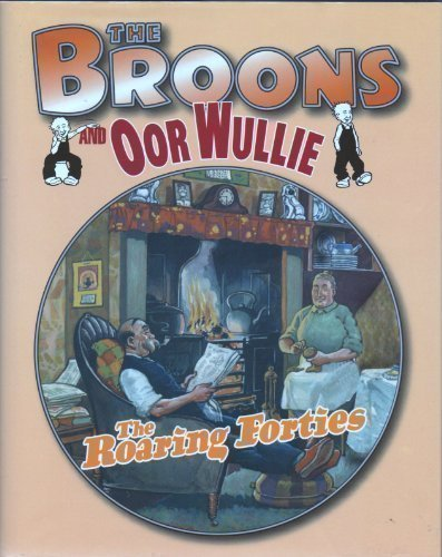 9780851168043: The Broons and Oor Wullie: Roaring Forties v.7 (Vol 7)