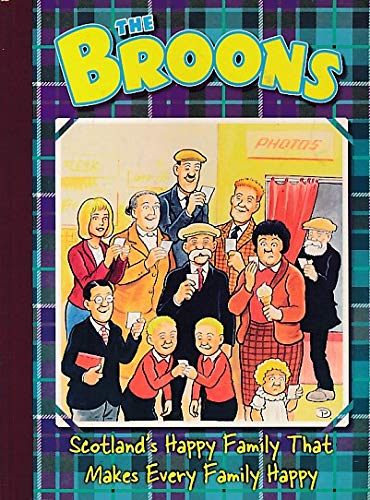 9780851168357: The Broons - Scotland's Happy Family That Makes Every Family Happy