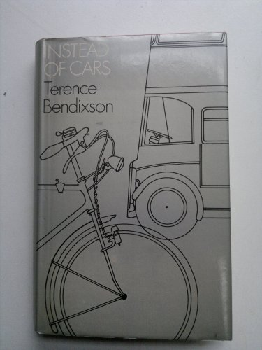 9780851170169: Instead of Cars
