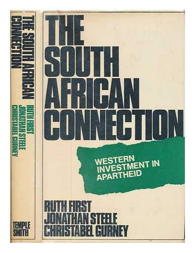 9780851170299: South African Connection: Western Investment in Apartheid