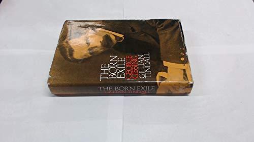 Born Exile: George Gissing: Tindall, Gillian