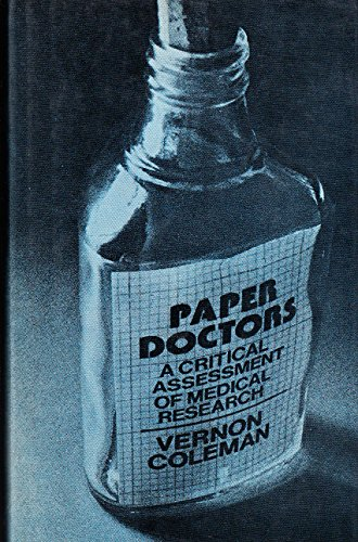 Paper Doctors: A Critical Assessment of Medical Research (0851171095) by Coleman, Vernon
