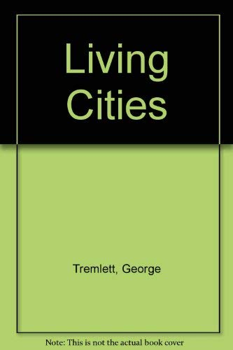Living Cities: Tremlett, George