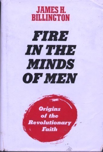 9780851171968: Fire in the Minds of Men: Origins of the Revolutionary Tradition
