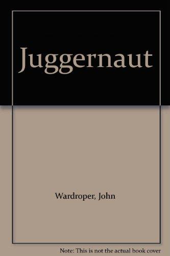 9780851172088: Juggernaut