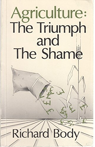 9780851172286: Agriculture: Triumph and the Shame