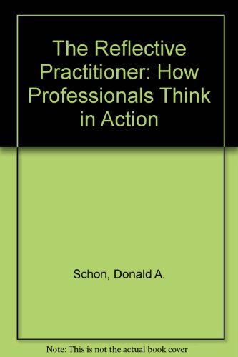9780851172316: Reflective Practitioner: How Professionals Think in Action