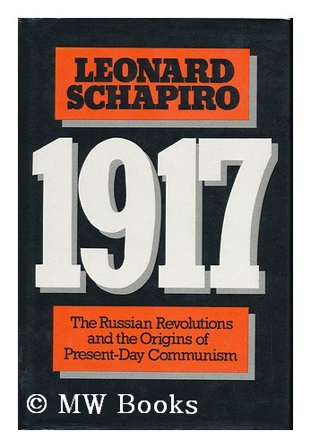 9780851172446: 1917: Russian Revolutions and the Origins of Present Day Communism