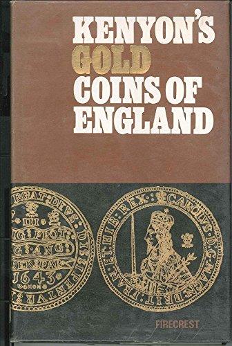 Kenyon's Gold Coins of England: Robert Lloyd Kenyon