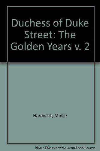 9780851190150: Duchess of Duke Street: The Golden Years v. 2