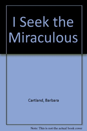 9780851190358: I Seek the Miraculous