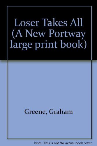 9780851191331: Loser Takes All (A New Portway large print book)
