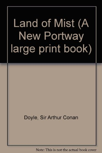 Land of Mist (A New Portway large: Doyle, Sir Arthur