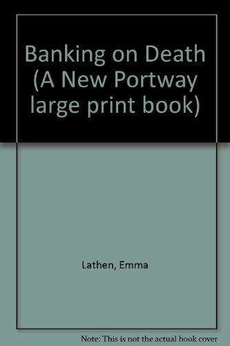 9780851191782: Banking on Death (A New Portway large print book)