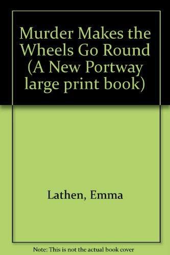 9780851191812: Murder Makes the Wheels Go Round