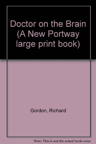9780851191973: Doctor on the Brain (A New Portway large print book)