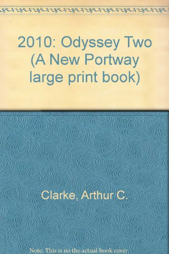 9780851192550: 2010: Odyssey Two (A New Portway large print book)