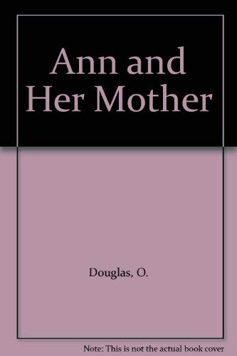 Ann and Her Mother: Douglas, O.