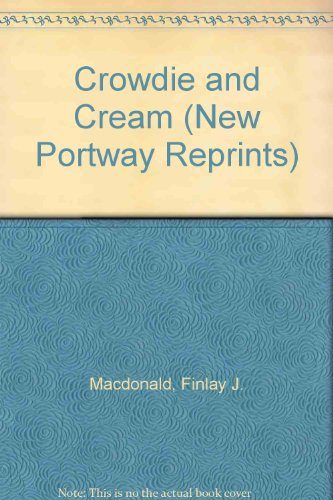 9780851193151: Crowdie and Cream (New Portway Reprints)