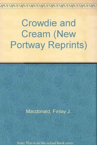 9780851193151: Crowdie and Cream (New Portway Reprints)