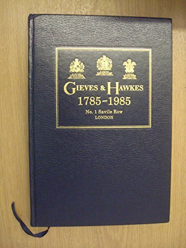 9780851193373: Gieves & Hawkes 1785-1985