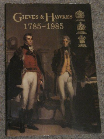 9780851193380: Gieves & Hawkes, 1785-1985