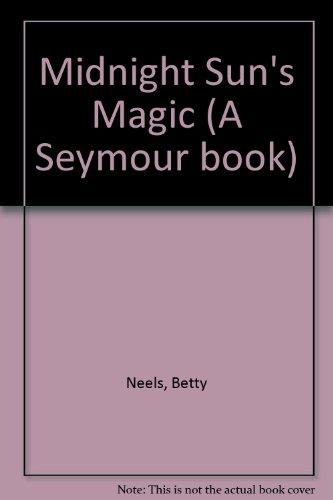 Midnight Sun's Magic (9780851194585) by Betty Neels