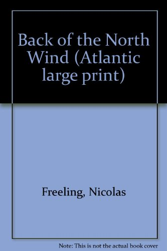 9780851196992: Back of the North Wind (Atlantic large print)