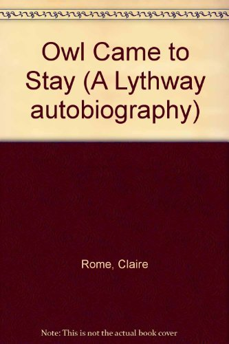 9780851197104: Owl Came to Stay (A Lythway autobiography)