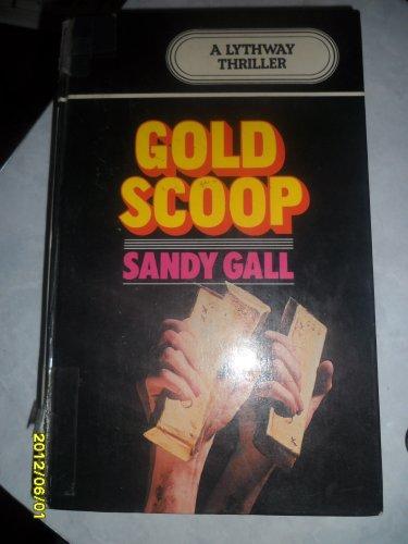 9780851198255: Gold Scoop (A Lythway book)
