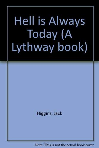 9780851198361: Hell is Always Today (A Lythway book)