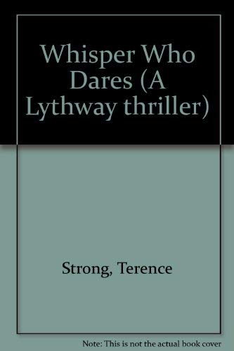 9780851199023: Whisper Who Dares (A Lythway thriller)