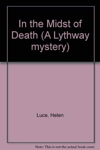 In the Midst of Death: Luce, H.
