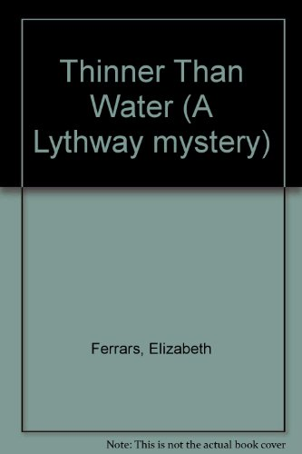 9780851199566: Thinner Than Water (A Lythway mystery)