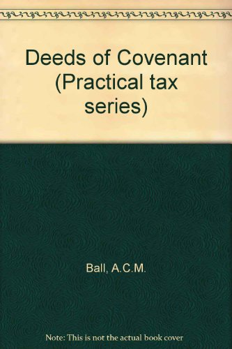 9780851210773: Deeds of Covenant (Practical tax series)