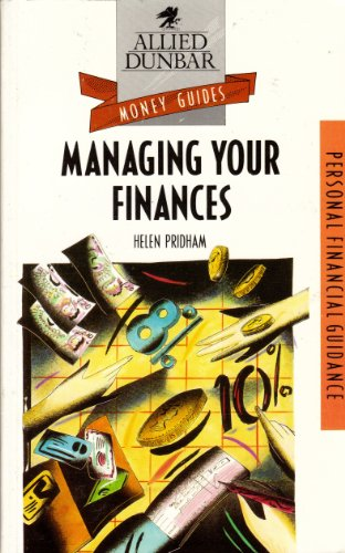 9780851213729: Managing Your Finances (Allied Dunbar Money Guides)