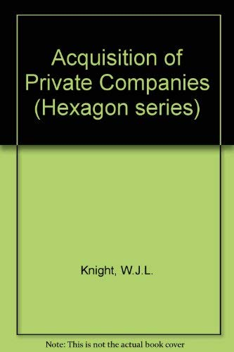 9780851214382: Acquisition of Private Companies (Hexagon series)
