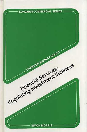 9780851215570: Financial Services: Regulating Investment Business