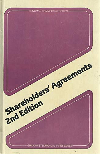 Shareholders' Agreements 2nd Edition (Longman Commercial Series): Janet Jones