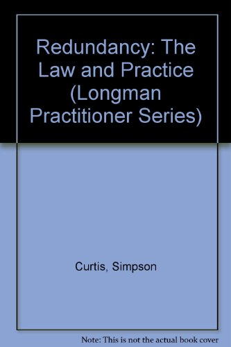 Redundancy : The Law and Practice: McMullen, John (ed.)