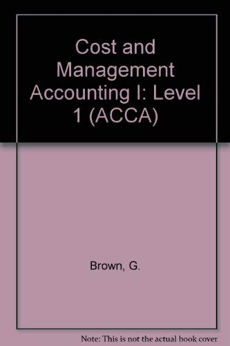 9780851218397: Cost and Management Accounting I: Level 1 (ACCA)
