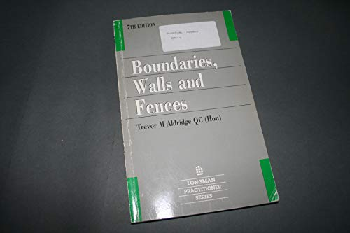 9780851219110: Boundaries, Walls and Fences (Longman Practitioner Series)
